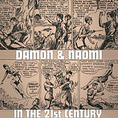 In the 21st Century by Damon and Naomi