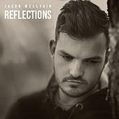 Reflections von Jacob Wellfair
