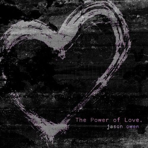 The Power of Love von Jason Owen
