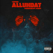 Alluhdat by T-$Poon