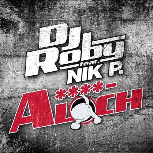A****loch von Dj Roby