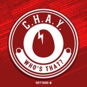 Who's That - Single de Chay