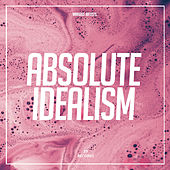 Absolute Idealism by Various