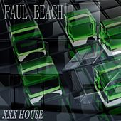 XXX House von Paul Beach
