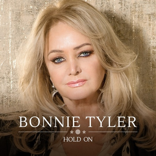 Hold On von Bonnie Tyler