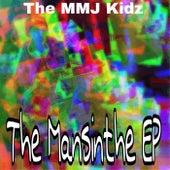 The Mansinthe von The MMJ Kidz
