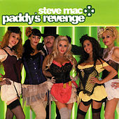 Paddy's Revenge by Steve Mac