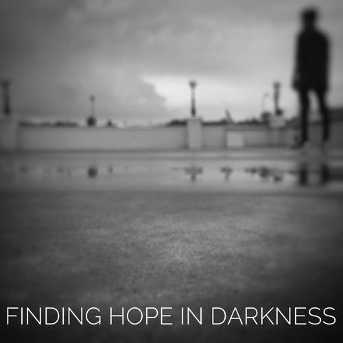 Finding Hope In Darkness by Kaide Van