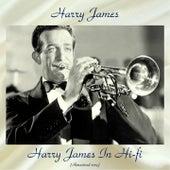Harry James In Hi-fi (Remastered 2019) de Harry James