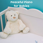 Peaceful Piano for Babies by Baby Sweet Dream (1)