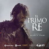 Il primo re (Colonna sonora originale del film) by Andrea Farri