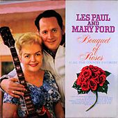 Bouquet of Roses von Les Paul & Mary Ford