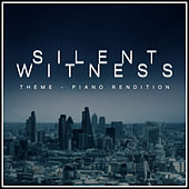 Silent Witness Theme (Piano Rendition) di The Blue Notes