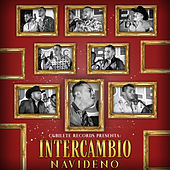 Cubilete Records Presenta: Intercambio Navideño by Various Artists