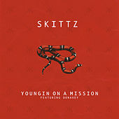 Youngin on a Mission de Skittz
