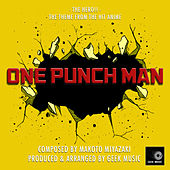 One Punch Man - The Hero!! - Main Theme by Geek Music
