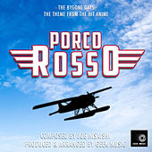 Porco Rosso - The Bygone Days - Main Theme by Geek Music