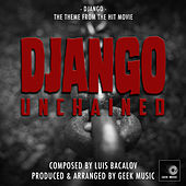 Django Unchained - Django - Main Theme by Geek Music
