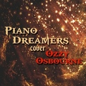 Piano Dreamers Cover Ozzy Osbourne by Piano Dreamers