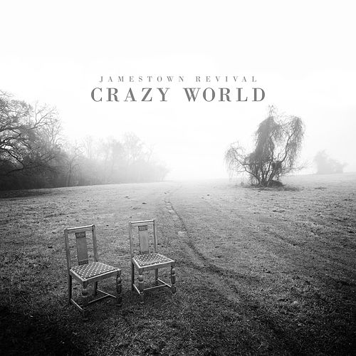 Crazy World (Judgement Day) de Jamestown Revival