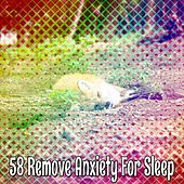 58 Remove Anxiety For Sleep by Ocean Sounds Collection (1)