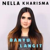 Banyu Langit by Nella Kharisma