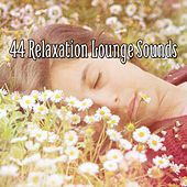44 Relaxation Lounge Sounds von S.P.A