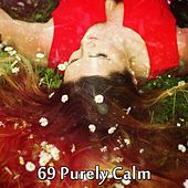 69 Purely Calm by Relaxing Spa Music