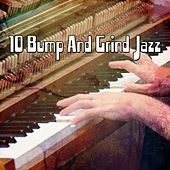 10 Bump And Grind Jazz von Peaceful Piano