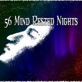 56 Mind Rested Nights de Sleepicious