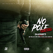 No Pole (Remix) von Da Alphabets