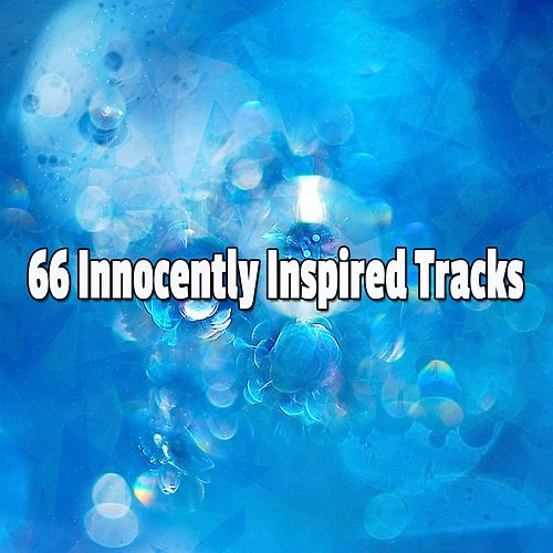 66 Innocently Inspired Tracks de Musica Relajante