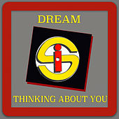 Thinking About You by Dream