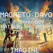 Imagine by Magneto Dayo