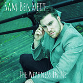 The Weakness In Me by Samm Bennett