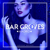 Delicious Bar Grooves Madrid - EP by Various Artists