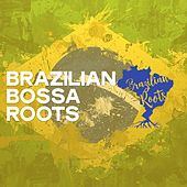 Brazilian Bossa Roots von Various Artists