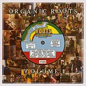 Organic Roots Vol. 1 by Various Artists