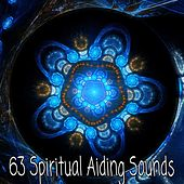63 Spiritual Aiding Sounds von Lullabies for Deep Meditation