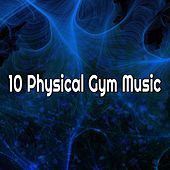 10 Physical Gym Music by CDM Project