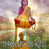 73 Researching Auras von Lullabies for Deep Meditation
