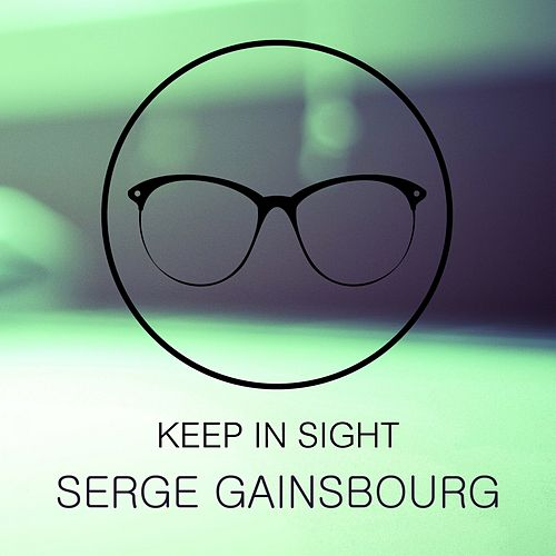 Keep In Sight de Serge Gainsbourg