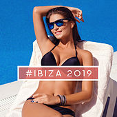 #Ibiza 2019 – Summer Music, Pure Relaxation, Sexy Chillout Balearic, Beach Music, Perfect Music for Relaxation, Lounge Vibes von Chill Out