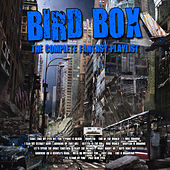 Birdbox - The Complete Fantasy Playlist by Various Artists