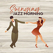 Swinging Jazz Morning – Smmoth Instrumental Jazz Music Compilation de Relaxing Instrumental Music