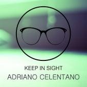 Keep In Sight de Adriano Celentano