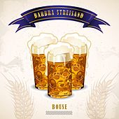Bouse by Barbra Streisand