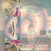 Creep Creeps by Yung Lean