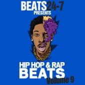 Beats24-7 - Hip Hop Beats & Rap Instrumentals Vol. 9 (New Beats Mix) von Various Artists