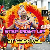 Step Right Up At Carnival by Various Artists